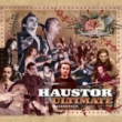 Haustor - The Ultimate Collection