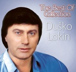 Dusko Lokin – The Best of Collection