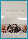 Denis Valcich - Classic Croatian Cookbook